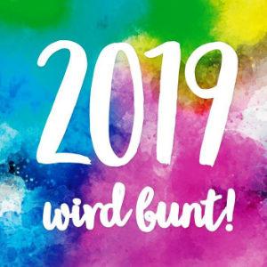2019 wird bunt!